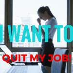 I Want to Quit My Job