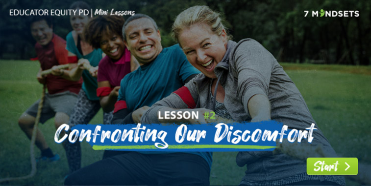 Lesson 2 - Confronting Our Discomfort